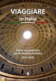 VIAGGIARE in ITALIA | MIT 2017 | Piano Mobilità Turistica